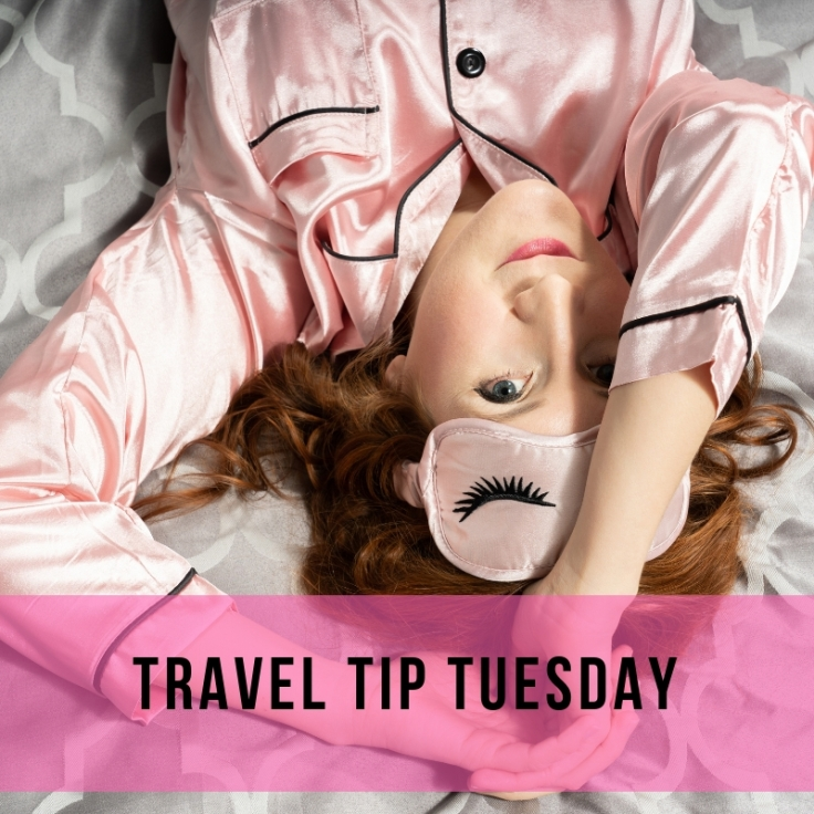 Travel tip Tuesday - Getting Good Sleep